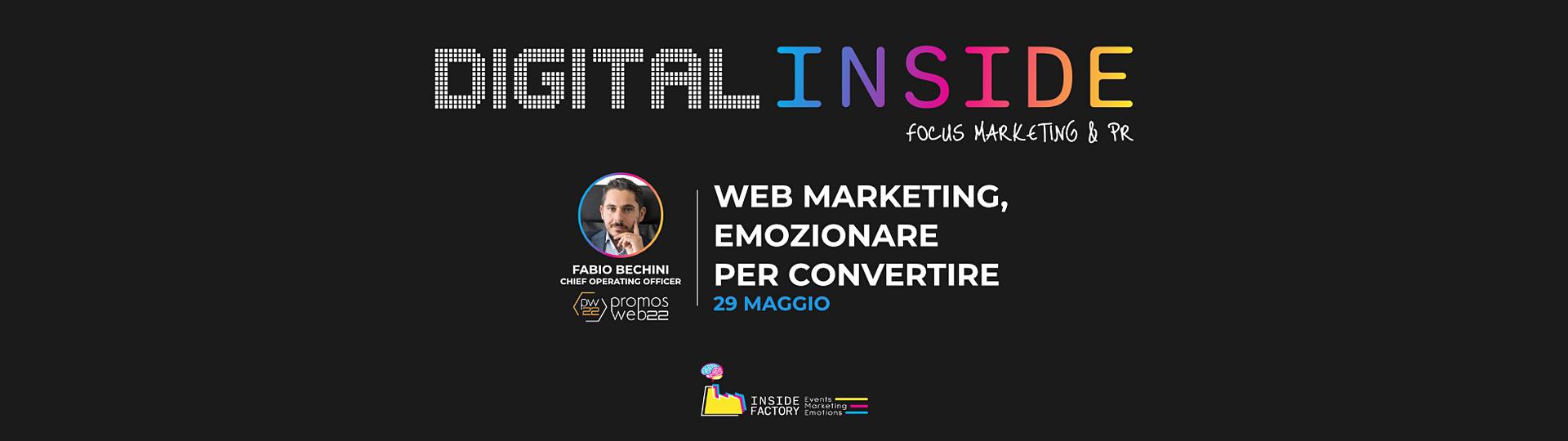 Web Marketing, Emozionare per convertire | Promos Web 22